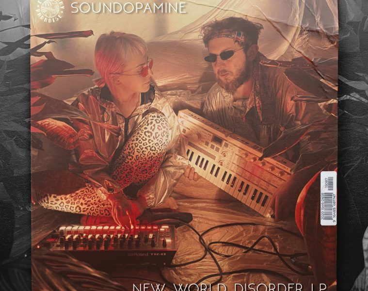 soundopamine new world disorder