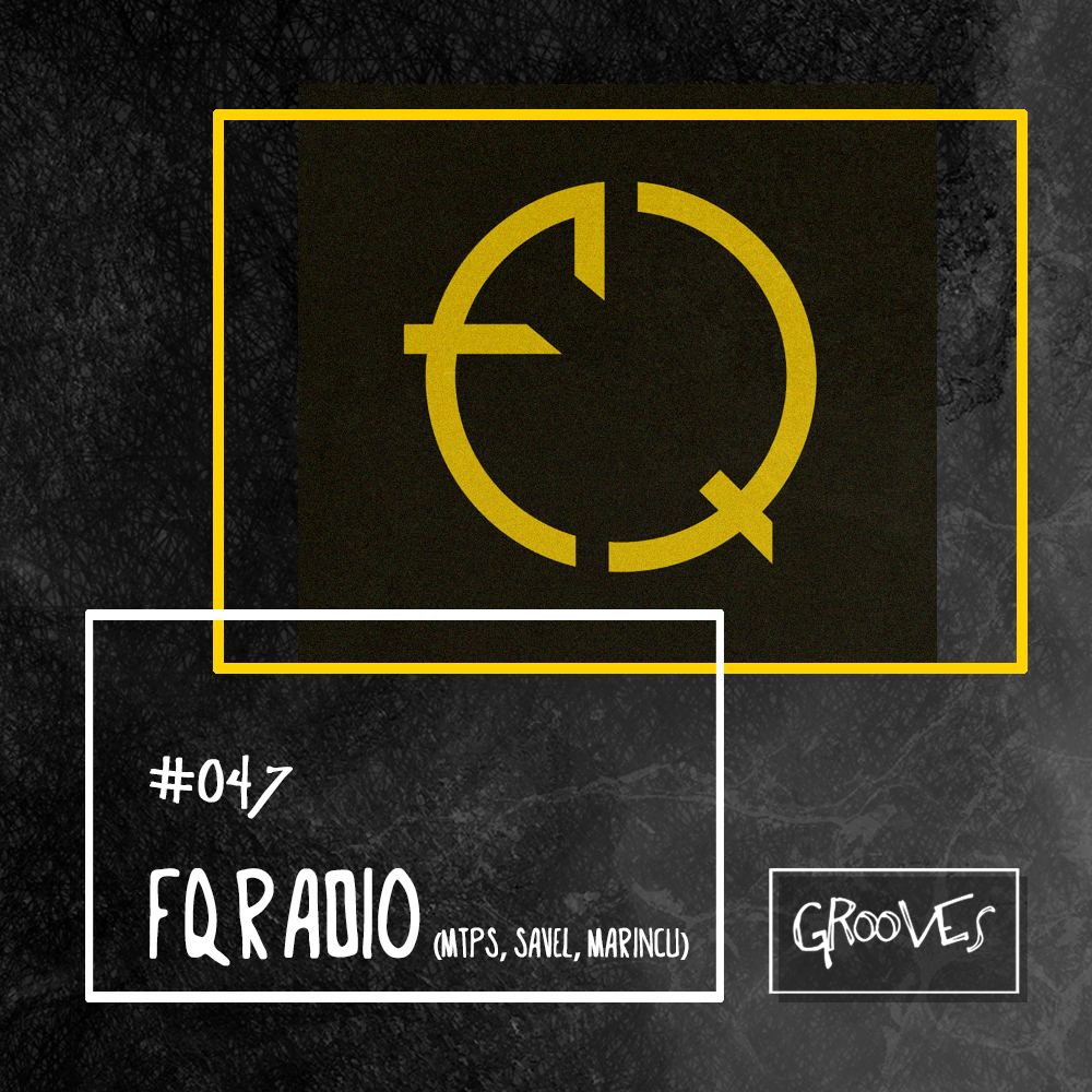 Grooves #047 - Fqradio